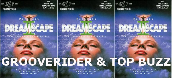Rave Music Grooverider Top Buzz Dreamscape 2